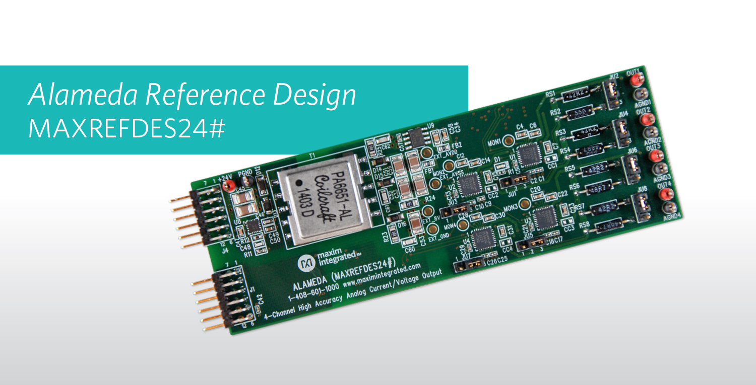 Maxim Integrated's Alameda subsystem for Industrial Automation Reference Design now offers 33% Lesser Components