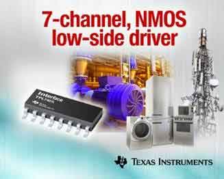Industry's first seven-channel NMOS low-side driver from Texas Instruments replaces Darlington transistor arrays
