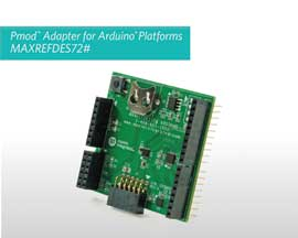 Maxim MAXREFDES72# Pmod-to-Arduino adapter for faster design and rapid prototyping suitable for IoT