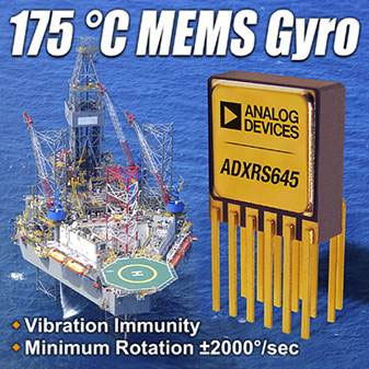 Analog Devices Introduces High-Temperature MEMS Gyro for Oil and Gas Drilling Equipment