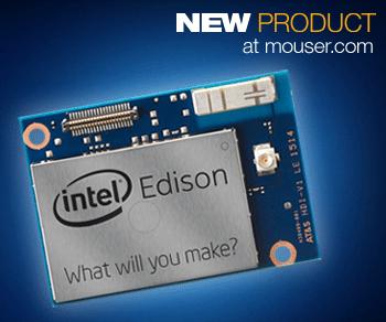 Mouser stocks Intel Edison