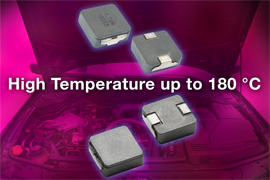 New Vishay Intertechnology Automotive-Grade Low-Profile, High-Current Inductor
