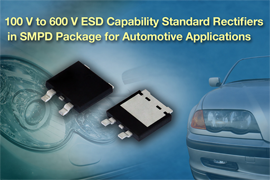 Vishay Intertechnology Standard Rectifiers Offer ESD Capability in Thin SMPD Package for Automotive Applications
