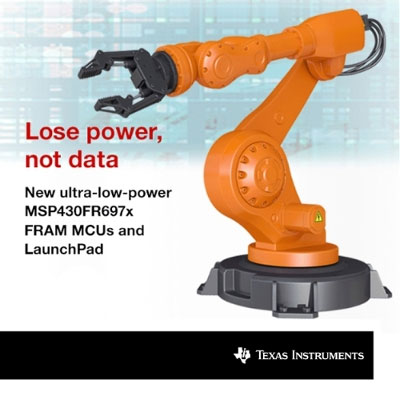 Lose power, not data. New ultra-low-power FRAM microcontrollers from Texas Instruments revolutionize context save and restore