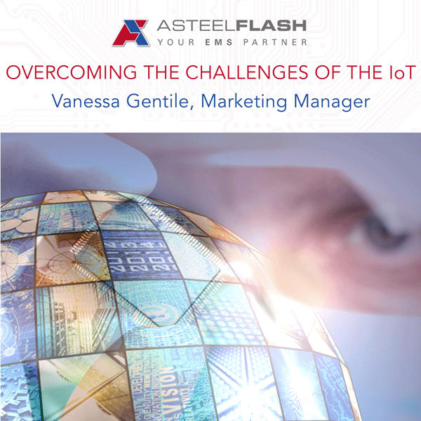 Challenges of the IoT - Asteelflash