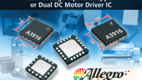 Allegro MicroSystems, LLC Announces New Low Voltage Bipolar Stepper or Dual DC Motor Driver IC