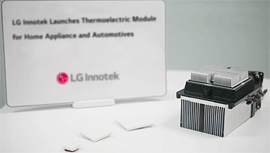 LG Innotek Launches Thermoelectric Module for Home appliance and Automotive