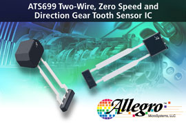 Allegro MicroSystems, LLC Introduces New Two-Wire Differential Speed & Direction Sensor IC