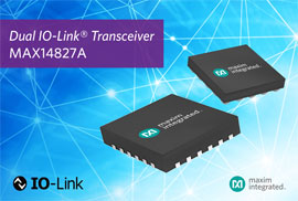 Maxim's Dual Channel Transceiver Adopted by Omron for IO-Link Sensor Applications