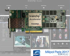 BrainChip and its Customers to Demonstrate AI-Powered Video Analytics Technology at Milipol 2017