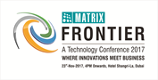 Matrix Frontier: Maiden Conference to Experience Technologies that Nurture Business Growth
