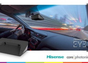 CES 2018: Hisense Group & Corephotonics Set New Benchmarks in Range & Accuracy with Automotive 3D Camera System