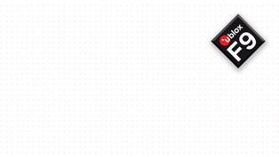 u-blox announces u-blox F9 robust and versatile high