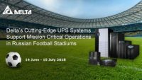 Delta's Cutting-Edge UPS Systems Support Mission Critical Applications in Five Football Stadiums of the 2018 FIFA World Cup Russia(TM)