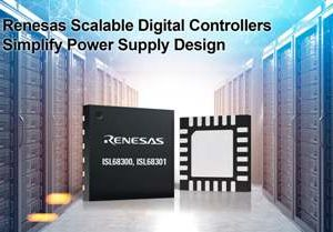 Renesas Electronics Simplifies Power Supply Design with Scalable Digital Controllers for Cloud Computing, Communications, and Industrial Applications