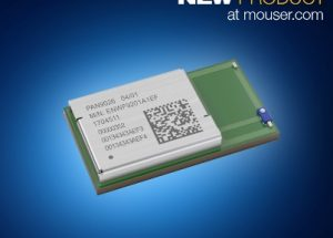 Now at Mouser: Panasonic's PAN9026 Dual-Mode Wi-Fi and Bluetooth 5 Module Boasts High Data Rates and Low Power