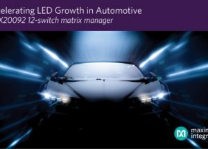 Maxim's LED Matrix Manager Empowers High-Density Automotive Matrix and Pixel Lighting