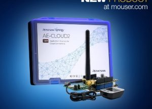 Renesas' AE-CLOUD2 IoT Kit, Now at Mouser, Enables Rapid Development of Cloud-Connected Applications