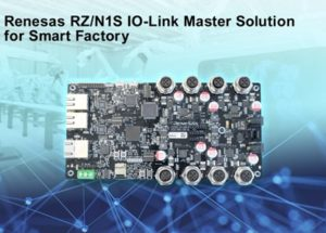 Renesas Electronics Accelerates Sensor Network Gateway Design with RZ/N1S IO-Link Master Solution for Smart Factory