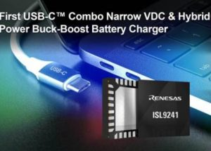 Renesas Electronics Announces Industry's First USB-C™ Combo Buck-Boost Battery Charger for Mobile Computing Systems