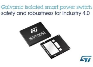 Galvanic Isolated High-Side Smart Power Switch with SPI from STMicroelectronics Stands Out with Rich Diagnostic, Safety, and Protection Features