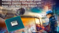 Renesas Electronics' New RZ/G2 64-Bit MPUs Deliver Industry- Leading Performance with Super Long-Term Linux Support