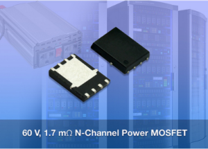 Vishay Intertechnology 60 V TrenchFET® MOSFET Offers On-Resistance Down to 1.7 mΩ, Reduces Power Losses to Increase Efficiency