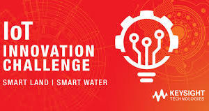 Keysight IoT Innovation Challenge – Get a Chance to win USD $50,000