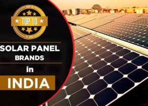 Top 10 Solar Brands in India