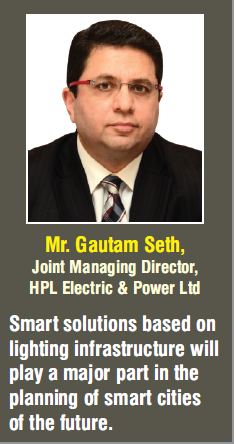 Mr. Gautam Seth, Joint Managing Director, HPL Electric & Power Ltd