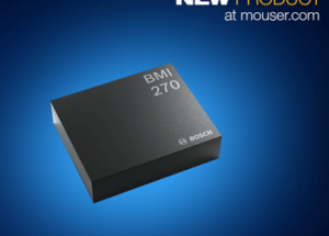 Mouser Electronics Now Shipping Ultra-Low-Power Bosch BMI270 Smart IMU for Wearables