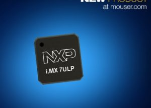 Now at Mouser: NXP i.MX 7ULP Applications Processors  for Ultra-Low-Power Portable Devices with Rich Graphics