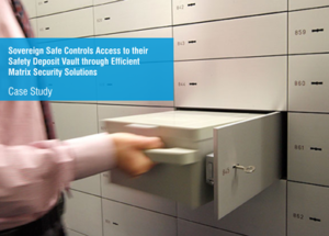 Sovereign Safe Controls Access to theirSafety Deposit Vault through Efficient Matrix Security Solutions