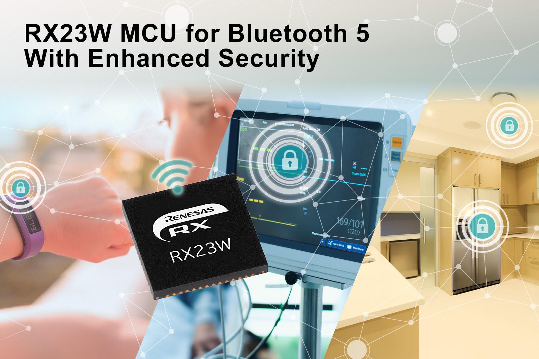 Renesas' RX23W MCU with Bluetooth 5.0