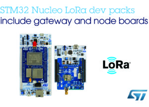 Affordable LoRa® Development Packs from STMicroelectronics Jump-Start Projects Leveraging Large-Scale LPWAN Connectivity