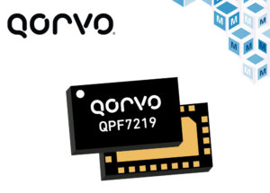 Now at Mouser: Qorvo QPF7219 Wi-Fi Integrated Front End  with edgeBoost for Broader Wi-Fi 6 Coverage
