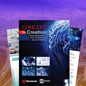 New eBook from Mouser and Microchip Dives Into the Newest Life-Changing IoT Applications