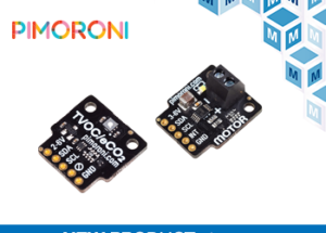 Now at Mouser: Pimoroni's Diverse Collection of Breakout Boards for Raspberry Pi
