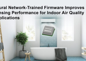 Renesas Enhances ZMOD4410 Indoor Air Quality Platform With Artificial Intelligence for Smart Odor Sensing