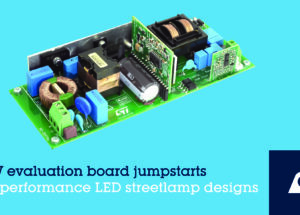 STMicroelectronics Powers Adoption of Safe and Efficient LED Streetlamps with 150-Watt Evaluation Board and Reference Design