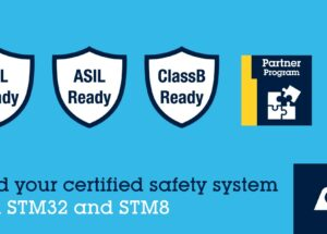 STMicroelectronics Helps Meet Functional-Safety Norms with Certified Software for STM32 and STM8 Families