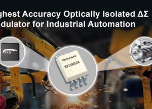 Renesas Unveils Industry's Highest Accuracy Optically Isolated Delta-Sigma Modulator for Industrial Automation Applications