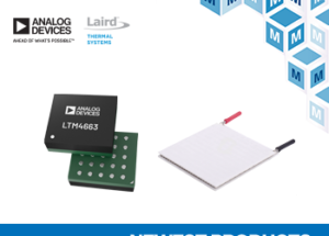 Now at Mouser: Analog Devices and Laird Thermal Systems TEC Products Create Thermal Management Solutions for Laser Systems