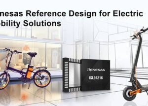 Renesas Rolls Out 48V Mobility Winning Combination Solution Featuring New 16-Cell Battery Front End and 32-bit MCU with Built-in FPU for Complex Inverter Control Algorithms