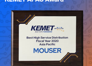 Mouser Electronics Receives KEMET 2020 High Service Distributor of the Year Award for Asia Pacific