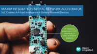 Maxim Integrated's Neural Network Accelerator Chip Enables IoT Artificial Intelligence
