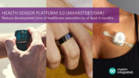 Maxim Integrated's Health Sensor Platform 3.0 Reduces Development Time of Healthcare Wearables