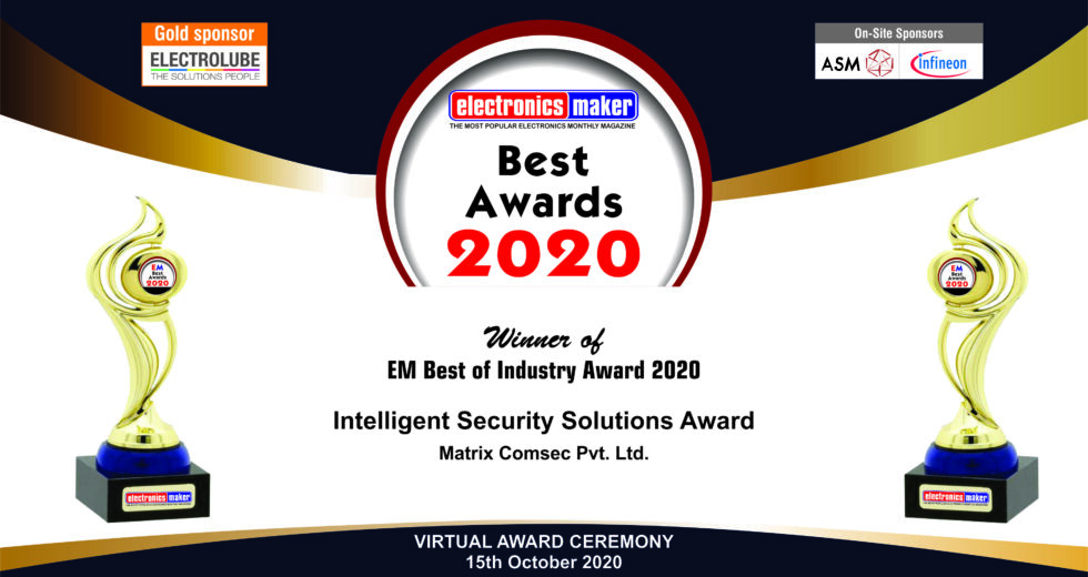 Matrix Awarded the Best Intelligent Security Solutions Provider by Electronics Maker