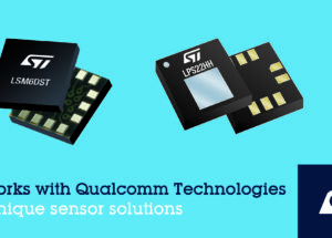 STMicroelectronics Collaborates with Qualcomm Technologies on Unique Sensor Solutions